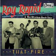 ROY RAPID & RHYTHM ROCK TRIO - THAT FIRE