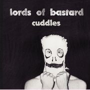 LORDS OF BASTARD - CUDDLES (BLACK)