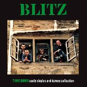 BLITZ - TIME BOMB: EARLY SINGLES AND DEMOS COLLECTION