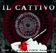 IL CATTIVO - HOW TO ASSESS YOUR DAMAGES