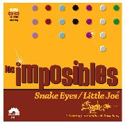 LOS IMPOSIBLES - SNAKE EYES/LITTLE JOE