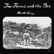 KEY, SCOTT - THIS FOREST AND THE SEA
