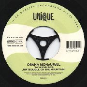 OSAKA MONAURAIL FEATURING SHIRLEY DAVIS - NO TROUBLE ON THE MOUNTAIN/ACHIPELAGO