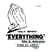JOHNSON, OTIS G. - EVERYTHING - GOD IS LOVE 78