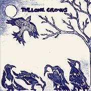 LONE CROWS - THE LONE CROWS