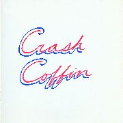 CRASH COFFIN - CRASH COFFIN