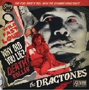 DRAGTONES - IT'S WILD FAST LOUD (COL)