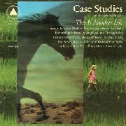 CASE STUDIES - THIS IS ANOTHER LIFE