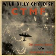 CHILDISH, BILLY -& CTMF- - 36 YEARS LATER/CHATHAM FORTS