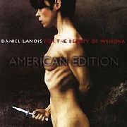 LANOIS, DANIEL - FOR THE BEAUTY OF WYNONA