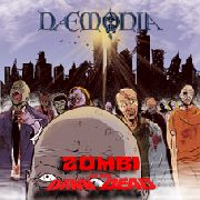 DAEMONIA - ZOMBI/DAWN OF THE DEAD