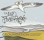 GROUNDATION - WE FREE AGAIN (2LP)