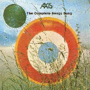 AXIS - THE COMPLETE SONGS SUNG