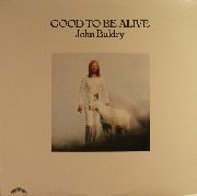 BALDRY, LONG JOHN - GOOD TO BE ALIVE