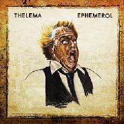 THELEMA (AUSTRIA) - EPHEMEROL (TRIBUTE TO SCANNERS & DAVID CRONENBERG)