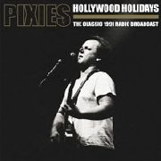 PIXIES - HOLLYWOOD HOLIDAYS (2LP)