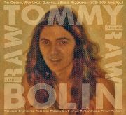 BOLIN, TOMMY - CAPTURED RAW: THE INFAMOUS GLEN HOLY STUDIO JAMS