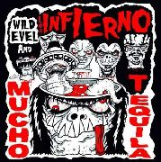 LOS INFIERNO FT. WILD EVEL - MUCHO TEQUILA EP (SHAPED PD)