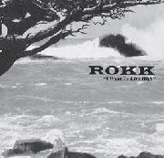 ROKK - I WANT TO LIVE HIGH