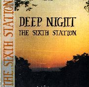 SIXTH STATION - DEEP NIGHT