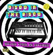 DISCO IN THE DISCO - HITJES VOOR DE BITCHES