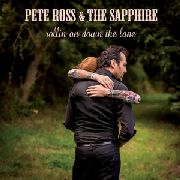 ROSS, PETE -& THE SAPHIRE- - ROLLIN ON DOWN THE LANE