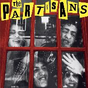 PARTISANS - THE PARTISANS