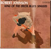 JOHNSON, ROBERT - KING OF THE DELTA BLUES SINGERS, VOL.1 (NL)
