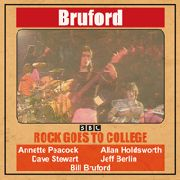 BRUFORD, BILL - ROCK GOES TO COLLEGE
