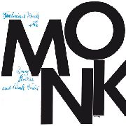MONK, THELONIOUS -WITH SONNY ROLLINS & FRANK FOSTER- - MONK