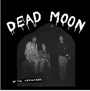 DEAD MOON - IN THE GRAVEYARD