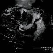 DEADWOOD - SHEOLIC