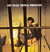 HEAD, ROY - DISMAL PRISONER