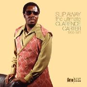 CARTER, CLARENCE - SLIP AWAY: THE ULTIMATE CLARENCE CARTER (2LP)