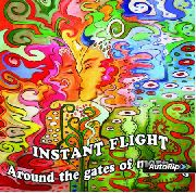 INSTANT FLIGHT - AROUND THE GATES OF MORNING