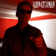 BRATCHMAN - TOO MUCH TO FORGET...SO LITTLE TO REMEMBER