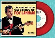 LANHAM, ROY - THE SPECTACULAR SIX-STRING OF ROY LANHAM EP
