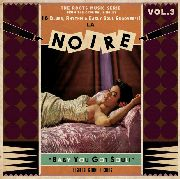 VARIOUS - LA NOIRE, VOL. 3: BABY YOU GOT SOUL!