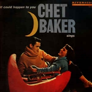 BAKER, CHET - IT COULD HAPPEN TO YOU (USA)