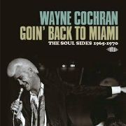 COCHRAN, WAYNE - GOIN' BACK TO MIAMI (2CD)