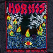 HORNSS - NO BLOOD NO SYMPATHY