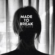 MADE TO BREAK - CHERCHEZ LA FEMME