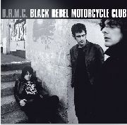 BLACK REBEL MOTORCYCLE CLUB - BLACK REBEL MOTORCYCLE CLUB (2LP)