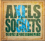 JEFFREY LEE PIERCE SESSIONS PROJECT - AXELS & SOCKETS