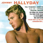 HALLYDAY, JOHNNY - TES TENDRES ANNEES