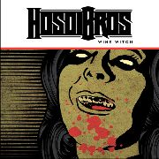 HOSOI BROS - WINE WITCH/YELLOW FEVER