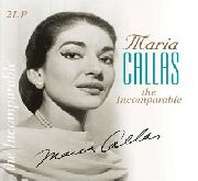 CALLAS, MARIA - THE INCOMPARABLE (2LP)