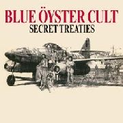 BLUE OYSTER CULT - SECRET TREATIES