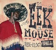 EEK-A-MOUSE - EEK-OLOGY: REGGAE ANTHOLOGY (2CD+DVD)