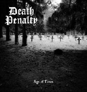 DEATH PENALTY - SIGN OF TIMES